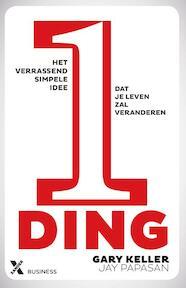 1 Ding - Gary Keller, Jay Papasan (ISBN 9789401601344)