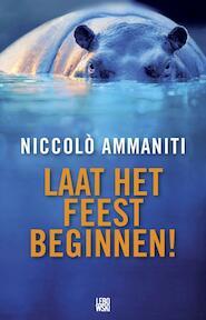 Laat het feest beginnen - Niccolò Ammaniti (ISBN 9789048802630)