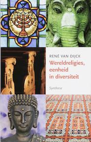 Wereldreligies, eenheid en diversiteit - R. van Dijck (ISBN 9789062710362)