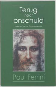 Terug naar onschuld - P. Ferrini (ISBN 9789020282542)