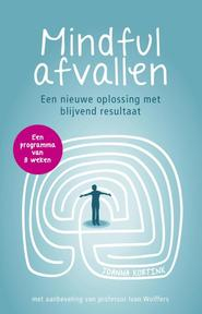 Mindful afvallen - Joanna Kortink (ISBN 9789021552910)