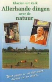 Allerhande dingen over de natuur - Klazien Rotstein-Van den Brink (ISBN 9789024251025)