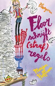 Floor schrijft strafregels - Marjon Hoffman (ISBN 9789021669915)