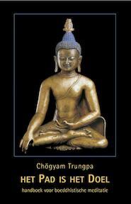Het pad is het doel - Chögyam Trungpa (ISBN 9789063500825)