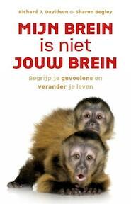 Mijn brein is niet jouw brein - Richard J. Davidson, Richard Davidson, Sharon Begley (ISBN 9789021548692)