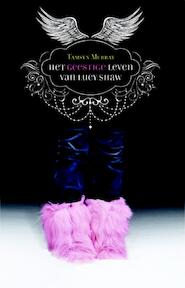 Het geestige leven van Lucy Shaw - Tasmyn Murray, Tamsyn Murray (ISBN 9789020679069)