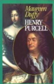Henry Purcell - M. Duffy (ISBN 9789068014525)