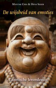 De wijsheid van emoties - Mantak Chia, Dena Saxer (ISBN 9789069639406)