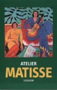 Atelier Matisse / Nederlandse editie - Unknown (ISBN 9789055444151)