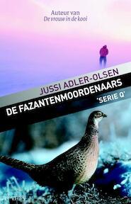 De fazantenmoordenaars - Jussi Adler-Olsen (ISBN 9789044622683)