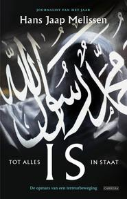 IS - Tot alles in staat - Hans Jaap Melissen (ISBN 9789048825509)