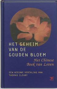 Het geheim van de gouden bloem - T. Cleary (ISBN 9789021598772)