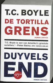 Duyvels End - De Tortilla grens - T.C. Boyle, T. Coraghessan Boyle (ISBN 9789041409652)
