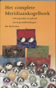 Het complete meridiaankogelboek - Ab Williams (ISBN 9789074597234)