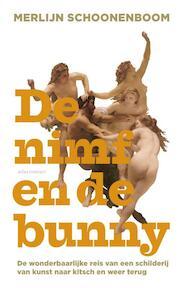 De nimf en de bunny - Merlijn Schoonenboom (ISBN 9789045027241)