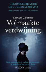 Volmaakte verdwijning - Derwent Christmas (ISBN 9789046814000)