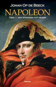 Deel 1: van strateeg tot keizer - Johan Op de Beeck (ISBN 9789022329115)
