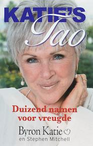 Katie's Tao - B. Katie (ISBN 9789022547816)