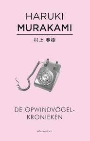 De opwindvogelkronieken - Haruki Murakami (ISBN 9789025444426)