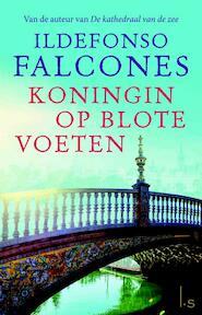 Koningin op blote voeten - Ildefonso Falcones (ISBN 9789021016177)