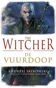 The Witcher - De Vuurdoop - Andrzej Sapkowski (ISBN 9789024568185)