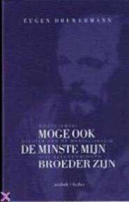 Moge ook de minste mijn broeder zijn - Eugen Drewermann, Aleide Debroey (ISBN 9789025951955)