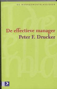 De effectieve manager - P.F. Drucker (ISBN 9789052615752)