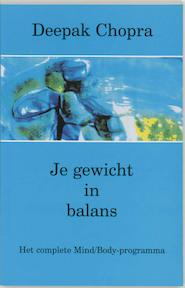 Je gewicht in balans - Deepak Chopra (ISBN 9789020243154)