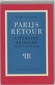 Parijs retour - B. van Loo (ISBN 9789085420620)