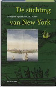 De stichting van New York in juli 1625 - F.C. Wieder (ISBN 9789057305948)