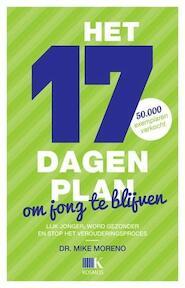 Het 17 dagen plan om jong te blijven - Mike Moreno (ISBN 9789021553757)