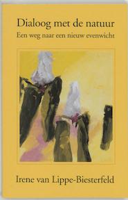 Dialoog met de natuur - Irene van Lippe-Biesterfeld (ISBN 9789020290851)