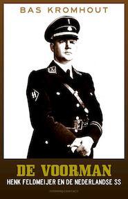 De voorman - Bas Kromhout (ISBN 9789025438371)