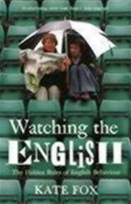 Watching the English - Kate Fox (ISBN 9780340818862)
