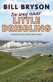 De weg naar Little Dribbling - Bill Bryson (ISBN 9789045030753)