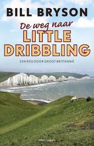 De weg naar Little Dribbling - Bill Bryson (ISBN 9789045030753)