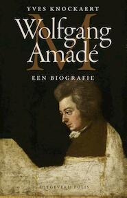 Wolfgang Amadé - Yves Knockaert (ISBN 9789463100021)