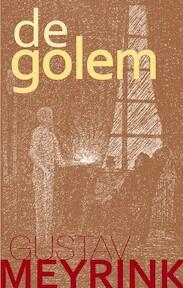 De golem - Gustav Meyrink, E.Th. van der Veer-bertels (ISBN 9789067321822)