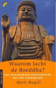 Waarom lacht de Boeddha? - M. Magill (ISBN 9789041706218)