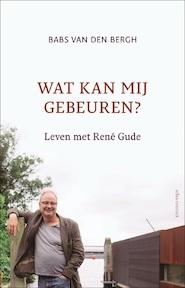Wat kan mij gebeuren ? - Babs van den Bergh (ISBN 9789045031156)