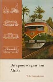 De spoorwegen van Afrika - T. L. Hameeteman