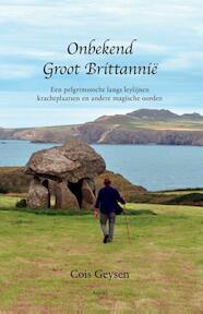 Onbekend Groot Brittannië - Cois Geysen (ISBN 9789461538758)