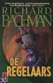 De regelaars - Richard Bachman (ISBN 9789024537129)