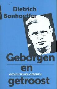 Geborgen en getroost - Dietrich Bonhoeffer (ISBN 9789043527705)