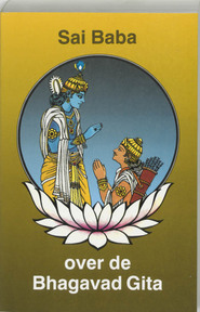 Sai Baba over de Bhagavad Gita - Sai Baba (ISBN 9789020255843)