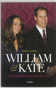William & Kate - Robert Jobson (ISBN 9789022326275)