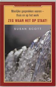 Zeg waar het op staat ! - S. Scott (ISBN 9789025414993)