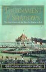 Tournament of shadows - Karl Ernest Meyer, Shareen Blair Brysac (ISBN 9780316855891)