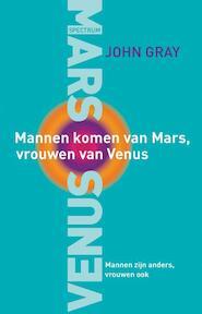 Mannen komen van Mars, Vrouwen van Venus - John Gray (ISBN 9789027484888)
