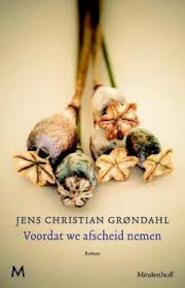 Voordat we afscheid nemen - Jens Christian Grondahl (ISBN 9789029088664)